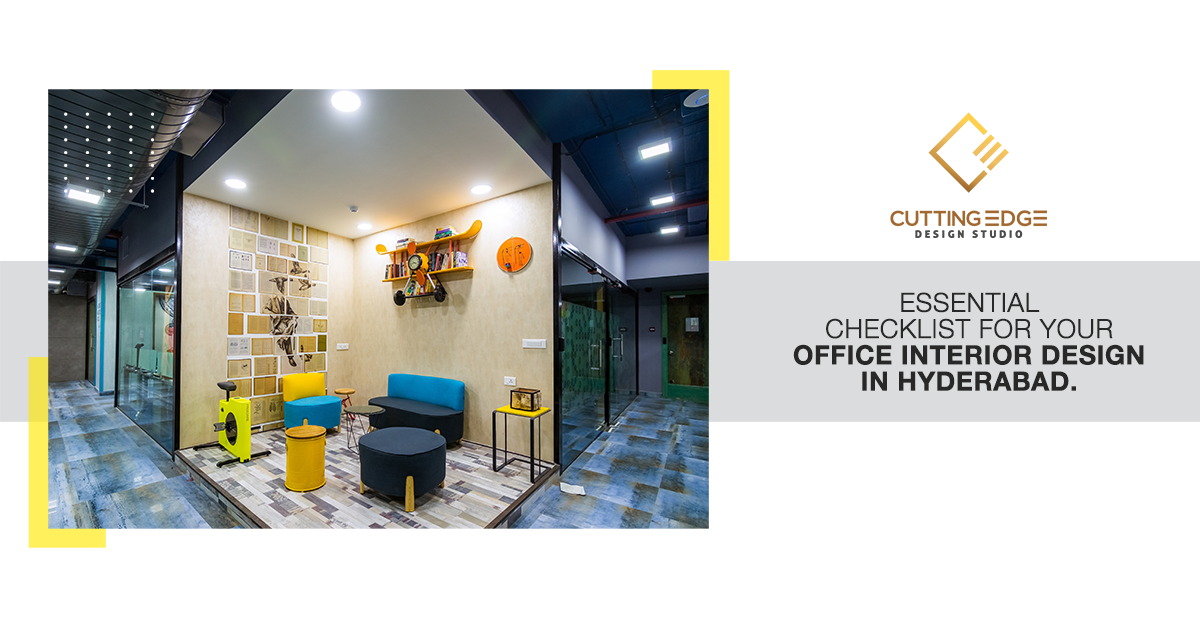 Essential Checklist For Your Office Interior Design In Hyderabad